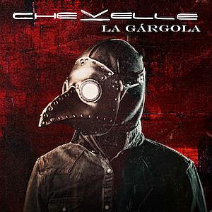 Chevelle preview new release, La Gargola